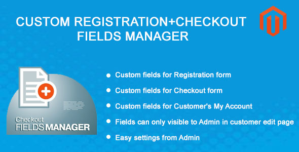Custom Registration+Checkout Fields Manager Magento Extension