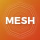 MESH - The Entertainment Theme