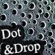 Dot & Drop