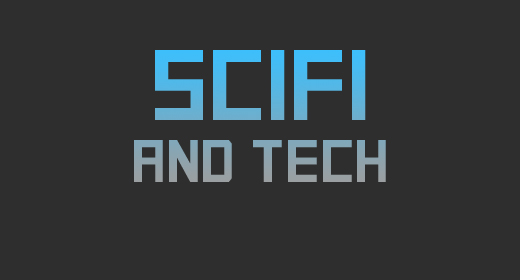 Scifi and Tech