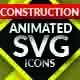 Construction SVG Animated Icons