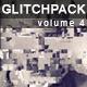 Glitch Pack #4