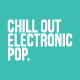 Chill Out Electronic Pop