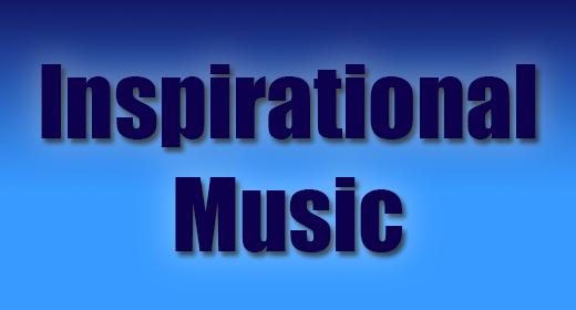 Inspirational, Motivational Music