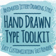 Hand Drawn Type Toolkit