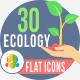 30 Ecology  Flat Icons