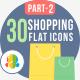 30 Shopping & E-Commerce Flat Icons Part-2