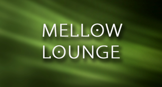 Mellow and Lounge