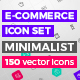 MINIMALIST E-commerce 150 Vector Icon Set