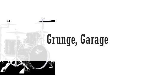 Grunge, Garage