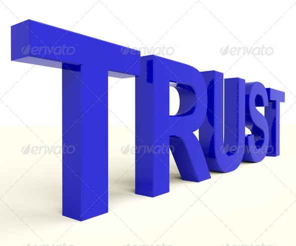 Letters Spelling Trust As Symbol for Faith And Belief - Stock Photo - Images