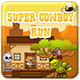 Super Cowboy Run - HTML5 Game<hr/> Mobile Vesion+AdMob!!! (Construct-2 CAPX)&#8221; height=&#8221;80&#8243; width=&#8221;80&#8243;></a></div><div class=