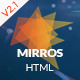MIRROS - Multipurpose Responsive HTML Template