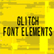 Glitch Font Elements