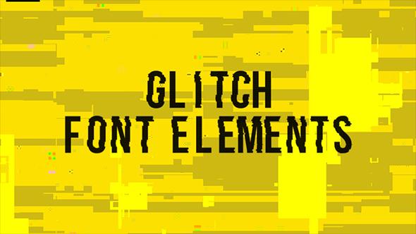 Glitch Font Elements - Elements Motion Graphics