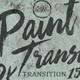 Paint Transition (Pack)