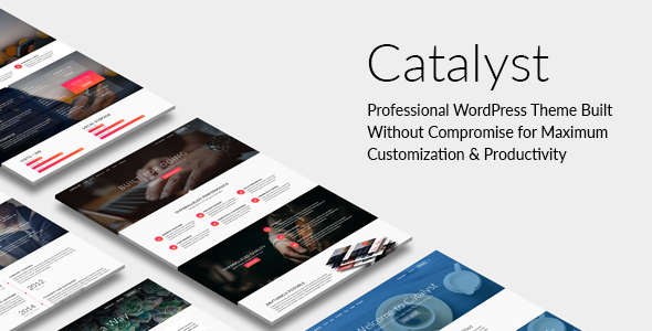 Catalyst - Responsive Multi-Purpose WordPress Theme