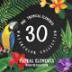 30 Tropical Floral Watercolor Elements