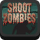 Shoot Zombies - HTML5 Game