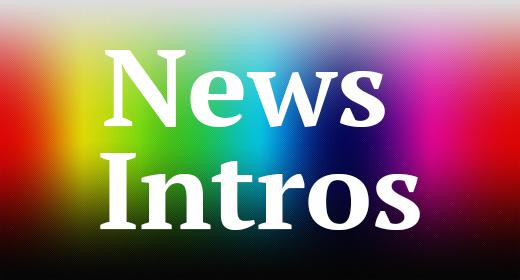 News Intros