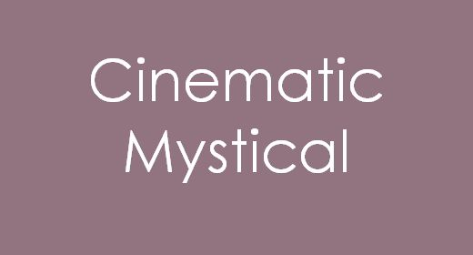 Cinematic Mystical