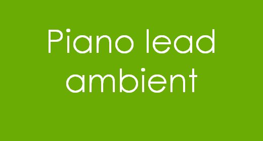 Piano lead Ambient