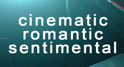 Cinematic Romantic Sentimental