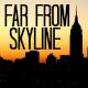 FarFromSkyline