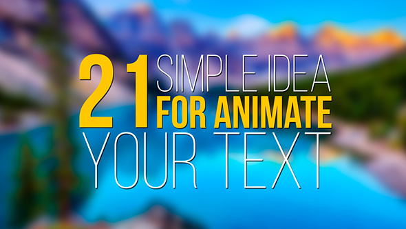 Download 21 Simple Idea for Animate Your Text nulled download