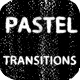 Pastel Paint Transitions
