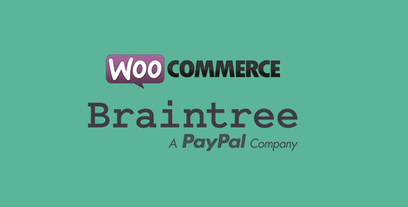 Better Braintree Payment Gateway for WooCommerce