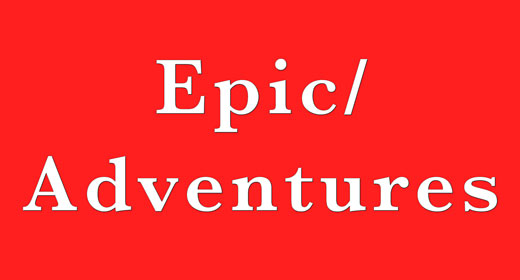 Epic, Adventure, Dramatic