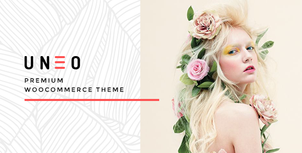 UNEO - Full AJAX & Eye Caching WooCommerce WordPress Theme(AJAX Cart, AJAX Filter, AJAX Sorting)
