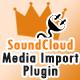 King Media SoundCloud Importer Plugin (Images and Media) Download