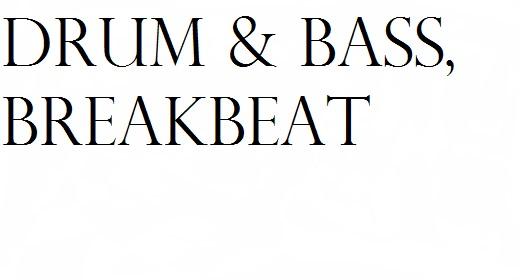 Drum & Bass, Breakbeat Music