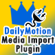 King Media Dailymotion Importer Plugin
