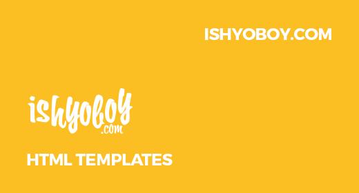 IshYoBoy HTML Templates
