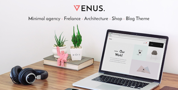 Download Venus - Minimal Agency, Freelance, Architecture, Shop, Blog Theme nulled download