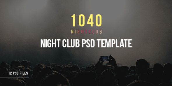 1040 Night Club - DJ, Party, Music Club PSD Template