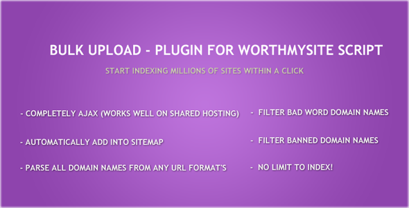 Bulk Upload - Plugin for WorthMySite Script
