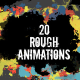 20 Rough Animations