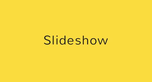 Slideshows