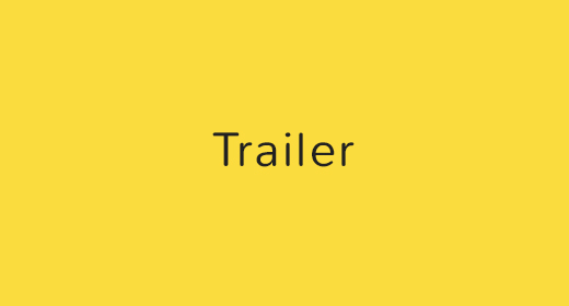 Trailers and Titles