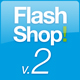 FlashShop V.2.0 - ActiveDen Item for Sale