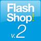 FlashShop V.2.0 - ActiveDen Item for Sale