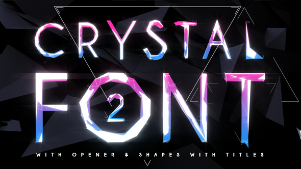 crystal font 2 with opener  u0026 shapes with titles by