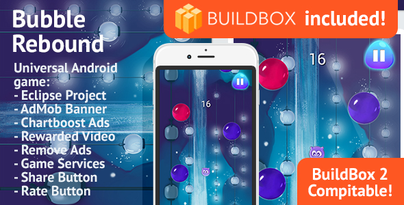 BuildBox Game Template. Bubble Rebound: Android, Easy Reskin, AdMob & Chartboost, Remove Ads IAP - CodeCanyon Item for Sale