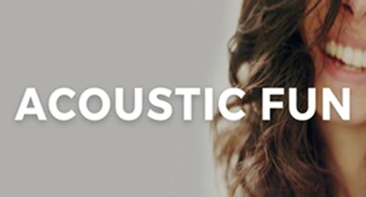 Acoustic Fun