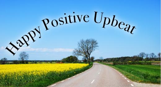 Happy Positive Upbeat