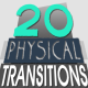 20 Physical Transitions
